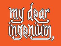 my dear ingenium