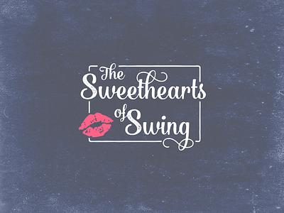 The Sweethearts of Swing texture kiss lips script bulgary script music swing logo