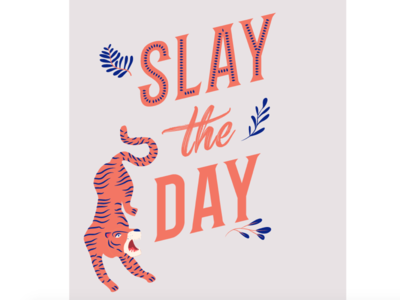 SLAY THE DAY (in progress)