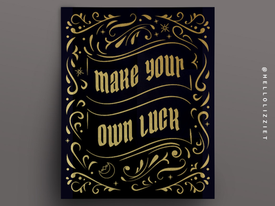 MAKE YOUR OWN LUCK POSTER
