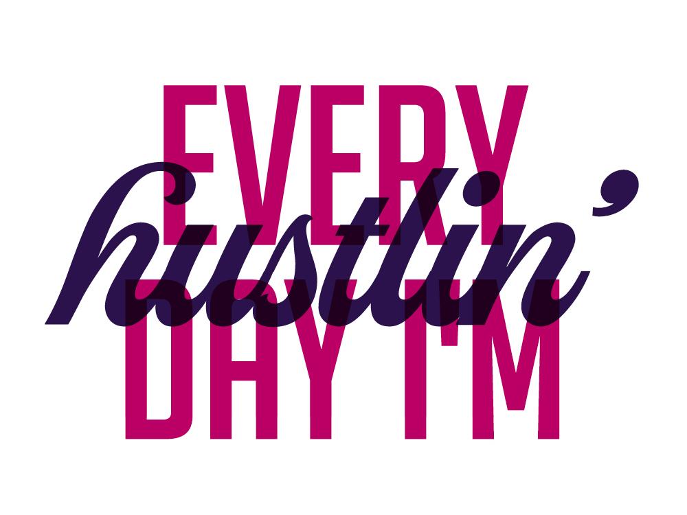 Hustlin' typography design