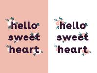 hello sweet heart 💕