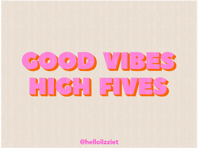 GOOD VIBES HIGH FIVES