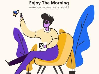 Enjoy The Morning