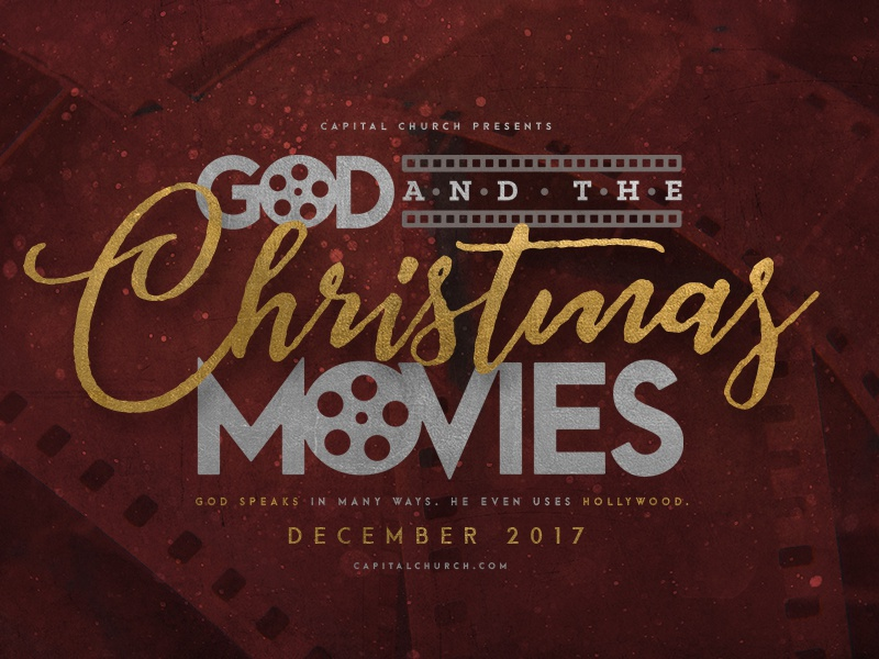 2017 God and the Christmas Movies print digital wordmark logo ticket card series layout design typography christmas