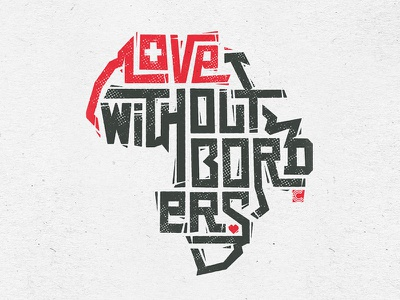 Love Without Borders Logo + Tee church logo design illustration type typography hand lettering lettering africa missions tee shirt eswatini logo design apparel design apparel