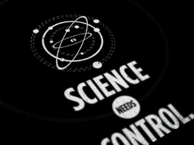 Science Needs Control.