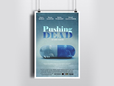 A poster idea for a film PUSHING DEAD