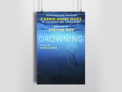 A poster for a play DROWNING