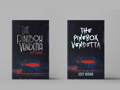 Book cover ideas for The Pinebox Vendetta