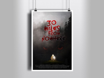 FIlm poster idea for 30 miles from nowhere