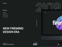 Firemind 2K19 Design Era