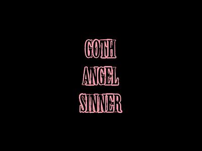 Goth Angel Sinner gas peep gus custom type gbc typography lil peep