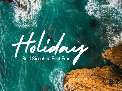 Holiday – Bold Signature Font is a handwritten