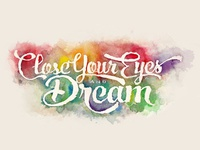 Close Your Eyes and Dream