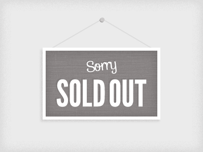 Sorry, sold out sign animation grey css fun css3