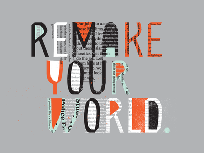 Remake Your World hand-drawn texture typography activist action social justice newspaper quote
