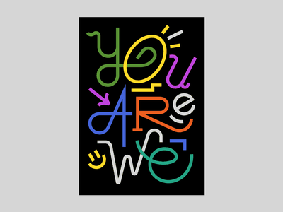 You Are We lettering type typography illustrator illustration