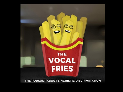 Vocal Fries podcast cover art