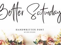 Better Saturday Classy & chic handwritten font Free