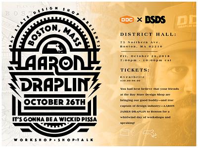 Draplin Event in Boston bay state design shop nick beaulieu new hampshire graphic typography district north ddc arron draplin event bsds boston wickid pissa
