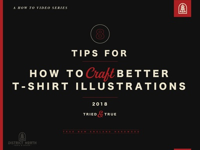 How To Craft Better Tshirt/apparel apparel how to apparel design vector design illustration nick beaulieu district north design http:www.districtnorthdesign.com new hampshire
