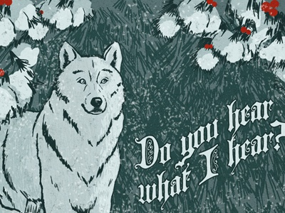Do You Hear… illustration christmas wolf lettering snow winter