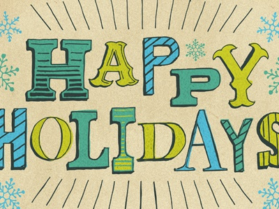 Happy Holidays illustration holiday christmas texture hand lettering lettering snowflakes