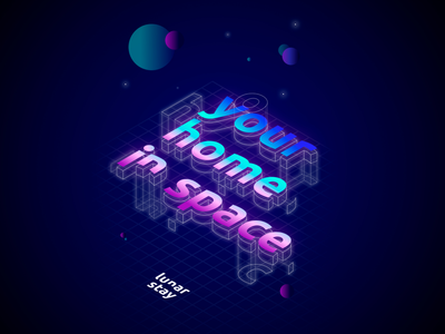 Your Home In Space - Isometric adobe illustrator stars gradient illustration design galaxy planet tipography space moon lunar graphicdesign isometric illustration isometric design isometric