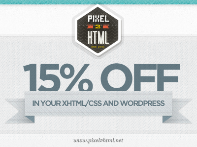 Pixel2HTML: 15% OFF Banner! textures ribbon typography