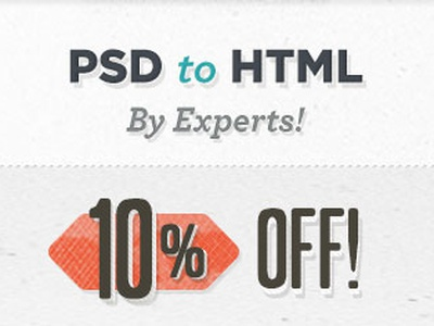 We're on sale! sale psd html slicing pixel2html offer discount coupon