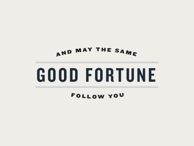 Good Fortune lockup good fortune typography founders grotesque knockout