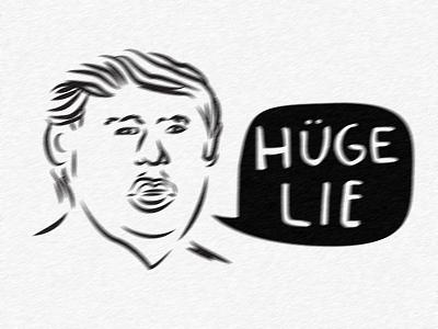 Huge Lie huge logo big lie trump