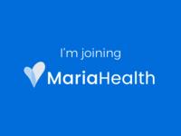 I'm joining Maria Health!