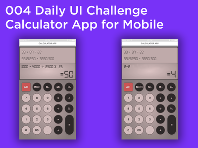 #004 #DailyUI - Calculator Mobile App