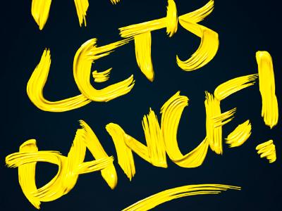 Fuck Art, Let's Dance! fuck art lets dance creeze dead disco 3d type experiment yellow paint
