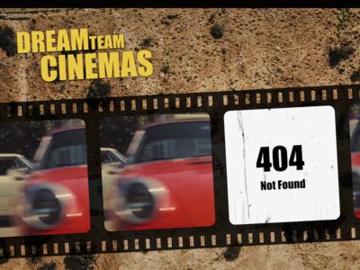 DREAMteam Cinemas 404 Page branding ux