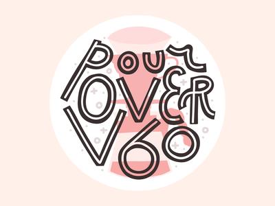 Pour Over V60