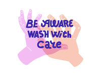 Be aware wash with care
