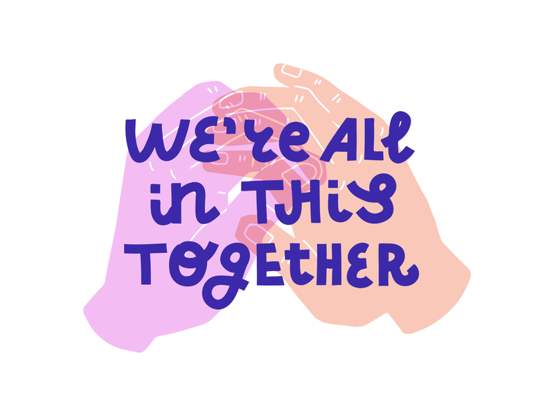We're all in this together transparent hold hands quarantine pandemic coronavirus covid covid-19 quote typography illustration lettering