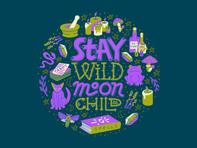 Stay wild moon child aesthetic modern potion moon spell candles cat tarot occult magic witch round round logo design quote typography lettering illustration