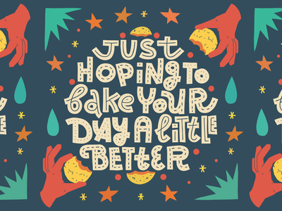 Bake your day yummy baking cookies quote card pun joke typography lettering illustration