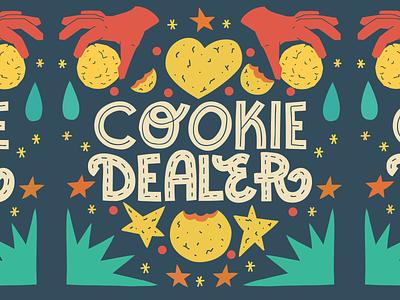 Сookie dealer print shirt dealer cookie branding design pun card quote joke typography lettering illustration