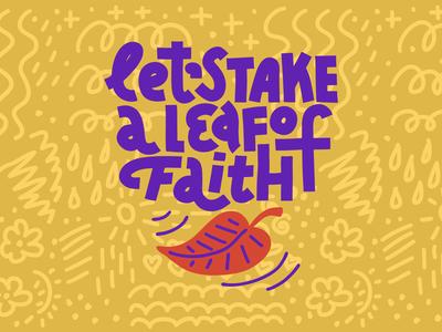 Let's Take A Leaf Of Faith