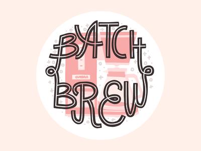 Batch brew coffee