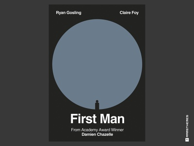 First Man - Minimalist Swiss Style Movie Poster damien chazelle helvetica swiss movie poster movie art poster vector claire foy ryan gosling movies apollo11 moon swiss style typography graphic design minimalistic design