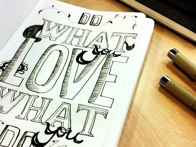 Do what you love typography sketch moleskin concept