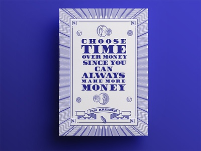 21 days of posters #9 poster inspirational 21dayproject aesthetic typography minimalist quote designquote money time business blue vaporwave