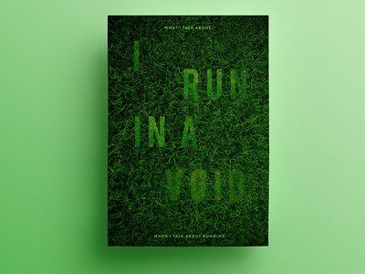 21 days of posters #13 fit murakami green grass running typography aesthetic 21dayproject inspirational poster