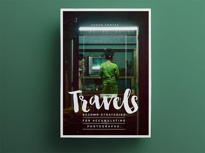 Travels Become Photographs symmetrical inspirational quote adventure photography travel typography minimal poster